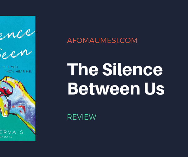 REVIEW | The Silence Between Us