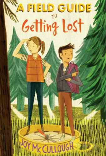 A Field Guide to Getting Lost - best chapter books for fourth graders