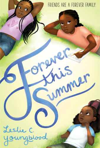 Forever This Summer (Love Like Sky) - 2021 Middle School Summer Reading Guide