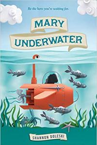 best middle-grade books to read in 2020 - mary underwater