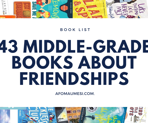 43 Best Middle-Grade Books About Friendship
