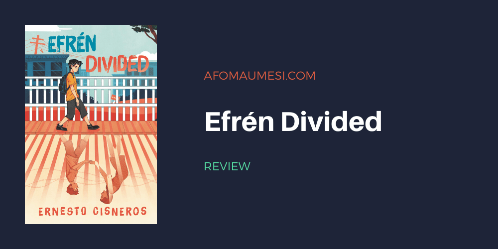 Efrén Divided review
