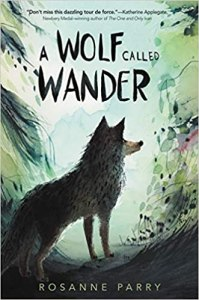 best middle-grade books about animals - a wolf called wander