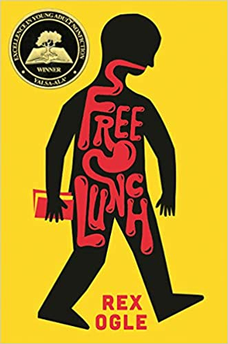 Best Middle-Grade Book for Boys - free lunch by rex ogle