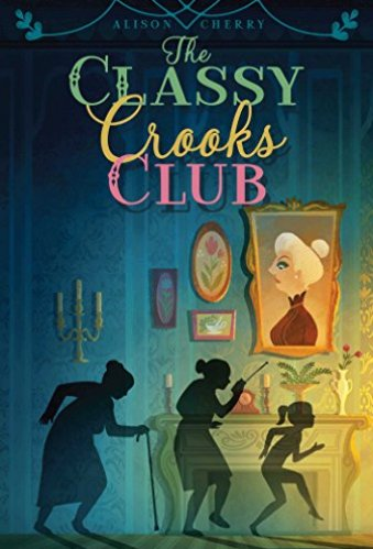 The Classy Crooks Club - Middle-Grade Books About Grandparents
