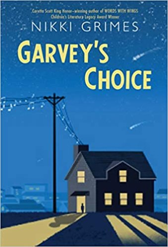 best middle-grade books about music and musical theater - garvey's choice by nikki grimes