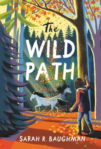 middle-grade books about anxiety - the wild path by sarah baughman
