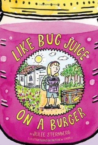 Chapter books for 3rd Graders - Like Bug Juice on a Burger (Series)
