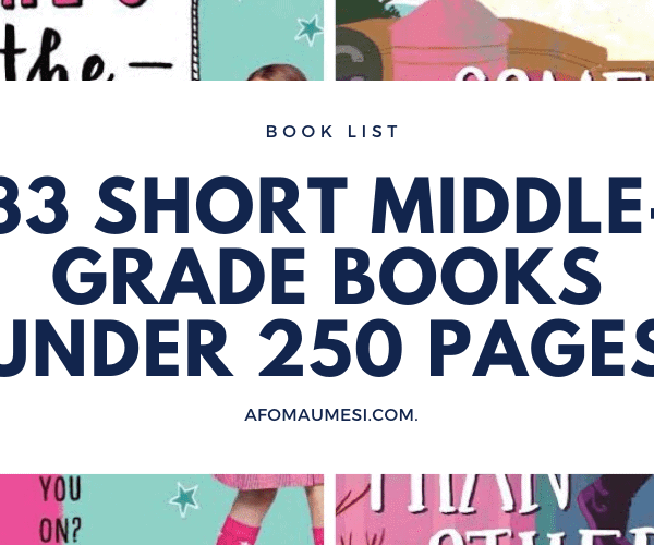 33 Best Middle-Grade Books Under 250 Pages