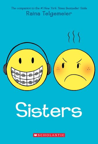 Sisters by Raina Telgemeier - 23 Best Middle Grade Books About Road Trips