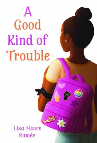 A Good Kind of Trouble - black middle-grade books about race