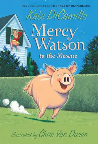 Mercy Watson to the Rescue (Series) - 3rd grade chapter books