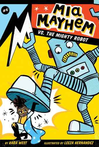 Mia Mayhem vs. the Mighty Robot - best chapter books for 3rd graders