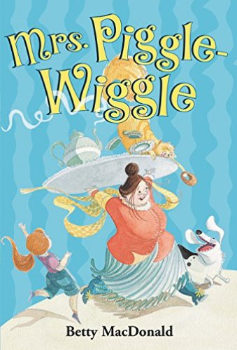Mrs. Piggle-Wiggle - chapter books for third graders
