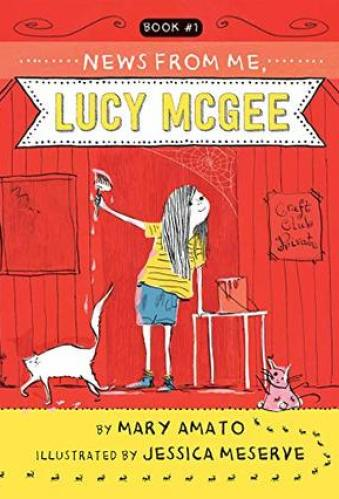 News from Me, Lucy McGee - best 3rd grade chapter books