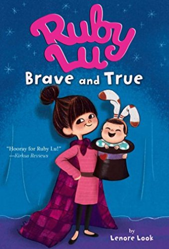 Ruby Lu, Brave and True- best chapter books for 3rd graders