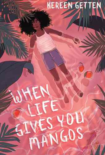 When Life Gives You Mangoes - black middle-grade books