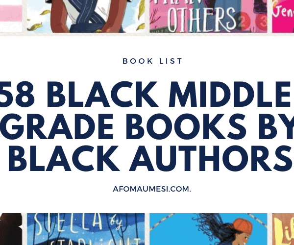 58 Black Middle-Grade Books