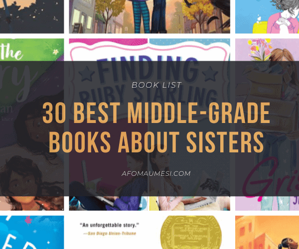 30 Best Middle-Grade Books About Sisters