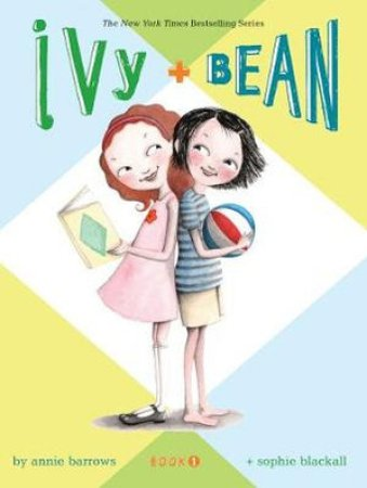 Ivy & Bean (Book 1)- best chapter books for 3rd graders