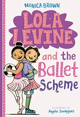 Lola Levine and the Ballet Scheme - best chapter books about dance