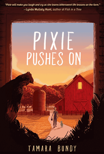 Pixie Pushes On - Best Middle Grade Books Set on a Farm