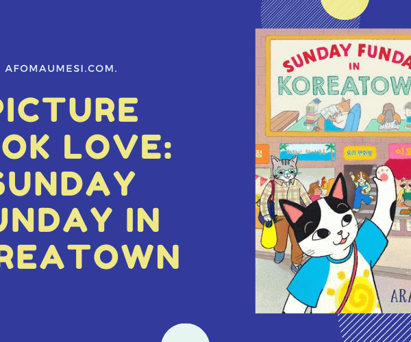 Picture Book Love: Sunday Funday in Koreatown