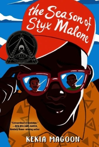 Season of Styx Malone  - black middle-grade books