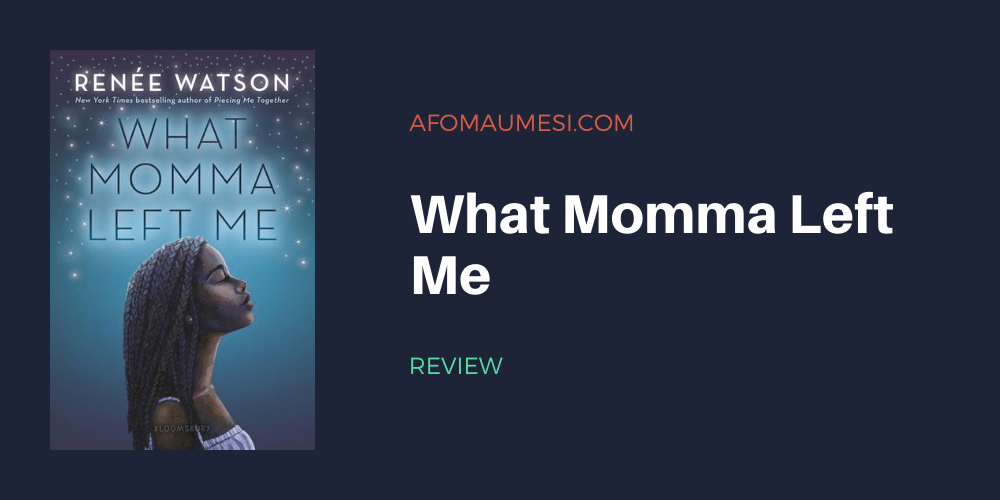 what momma left me - book review