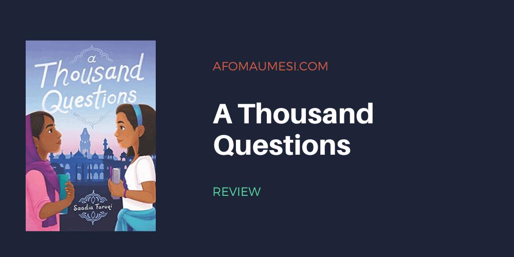 a thousand questions - saadia faruqi review