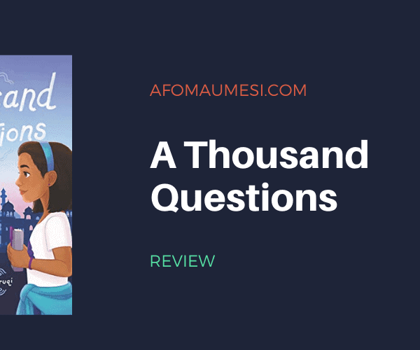Review   A Thousand Questions