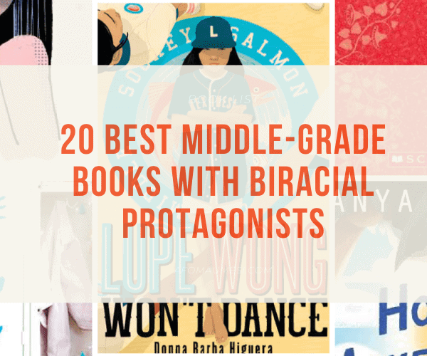 20 Best Middle-Grade Books with Biracial Protagonists