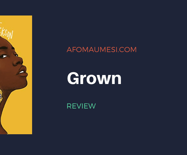 Review | Grown by Tiffany D. Jackson