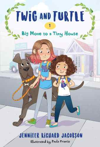 Chapter Books for Fourth Graders - Twig and Turtle: Big Move to a Tiny House