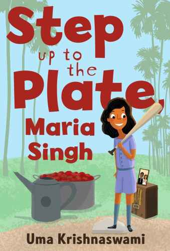 Middle-Grade Books with Biracial Protagonists - step up to the plate maria singh