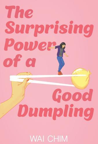 The Surprising Power of a Good Dumpling - YA Books About Mental Illness