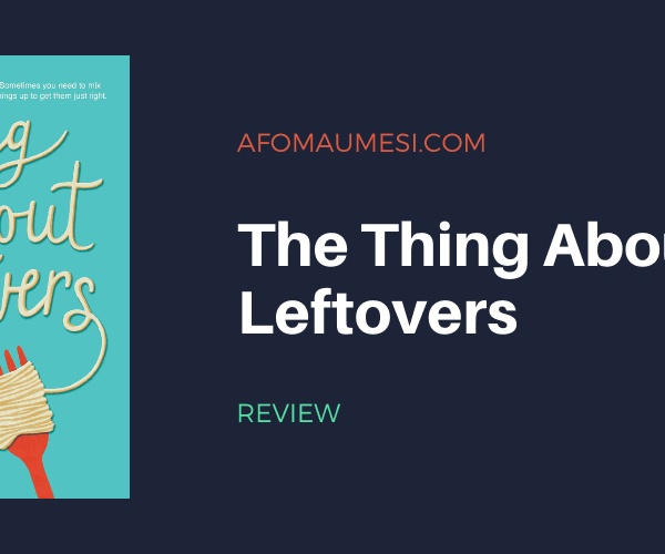 Review   The Thing About Leftovers