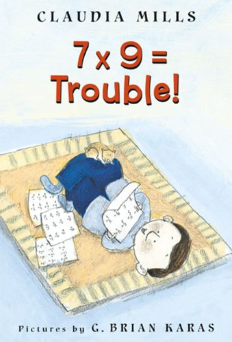 7 x 9 = Trouble! - Best Early Chapter Books for Boys