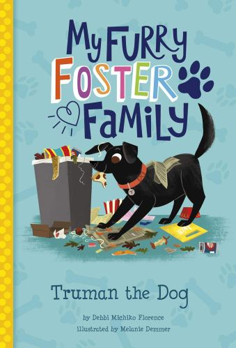 Truman the Dog (My Furry Foster Family) - Best Early Chapter Books for Boys