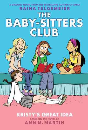 kristy's great idea - graphic novel (books like the babysitters club books)