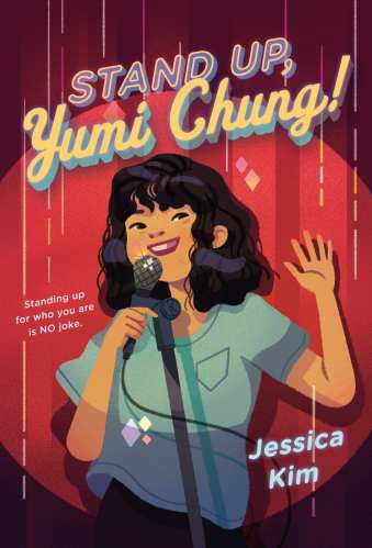 Stand Up, Yumi Chung - Best Asian Middle-Grade Books