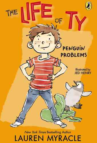 Penguin Problems (The Life of Ty Book 1)