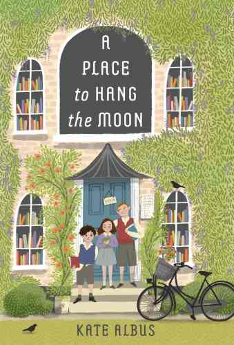 A Place to Hang the Moon (United Kingdom) - Best Middle Grade Books Set in Europe