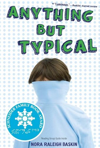 Anything But Typical -  middle-grade books with neurodivergent characters