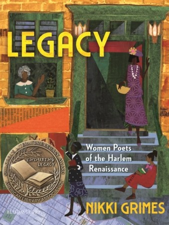 Legacy: Women Poets of the Harlem Renaissance - Nikki Grimes