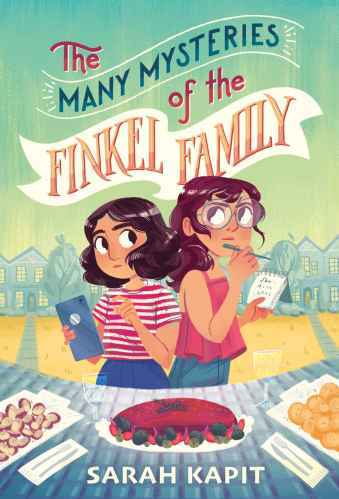 The Many Mysteries of the Finkel Family - Sarah Kapit