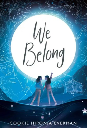 We Belong - Cookie Hiponia Everman- Middle-Grade Books to Read in 2021