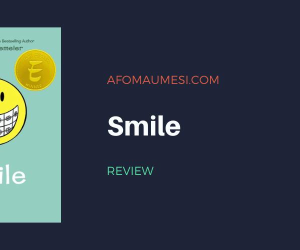 Graphic Novel Review: Smile by Raina Telgemeier