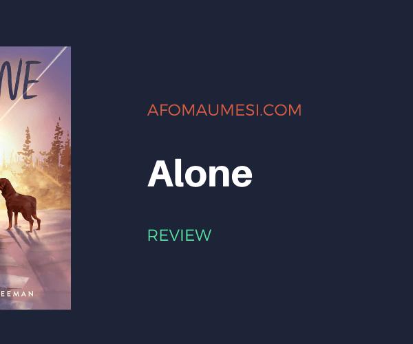 Review | Alone by Megan E. Freeman