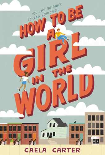 how to be a girl in the world - best books for eighth graders